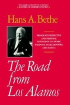 The Road from Los Alamos: Collected Essays of Hans A. Bethe (Hardcover)