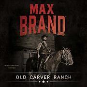 Old Carver Ranch (CD / Unabridged)