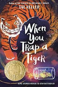 When You Trap a Tiger (Hardcover)