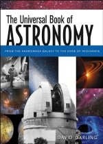 The Universal Book of Astronomy: From the Andromeda Galaxy to the Zone of Avoidance (Hardcover)