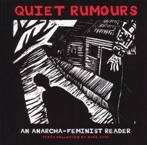 Quiet Rumours: An Anarcha-Feminist Reader (Paperback)