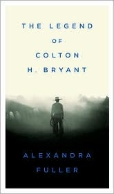 "<font title=""The Legend of Colton H. Bryant (Hardcover)"">The Legend of Colton H. Bryant (Hardcove...</font>"