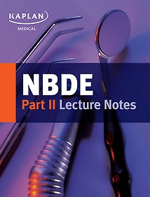NBDE Part II Lecture Notes (Paperback)
