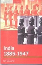 India 1885-1947: The Unmaking of an Empire (Paperback)