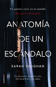 "<font title=""Anatom? de un esc?dalo / Anatomy of a Scandal (Hardcover) - Spanish Edition"">Anatom? de un esc?dalo / Anatomy of a Sc...</font>"