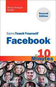 """<font title=""""Sams Teach Yourself Facebook in 10 Minutes (Paperback / 2nd Ed.)"""">Sams Teach Yourself Facebook in 10 Minut...</font>"""