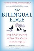 The Bilingual Edge: Why, When, and How to Teach Your Child a Second Language (Paperback)