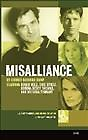 Misalliance [With Earbuds]