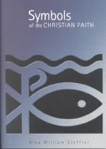 Symbols of the Christian Faith (Paperback)