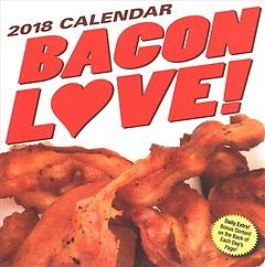 Bacon Love! 2018 Calendar