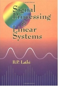 Signal Processing and Linear Systems (Hardcover)
