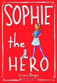 Sophie the Hero (Paperback)