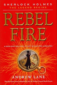 Rebel Fire (School and Library Binding)