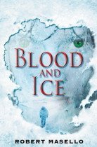 Blood and Ice (Hardcover)
