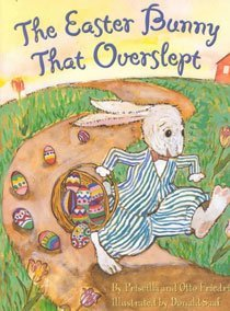 The Easter Bunny That Overslept (Hardcover/ Picture/Wordless/ Rev)
