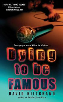 Dying to Be Famous (Paperback)