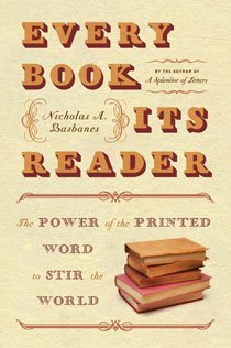 Every Book Its Reader: The Power of the Printed Word to Stir the World (Paperback)