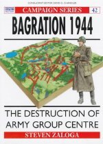 Bagration 1944: The Destruction of Army Group Centre (Paperback)