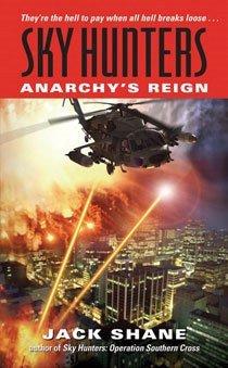 Sky Hunters: Anarchy's Reign (Mass Market Paperback)