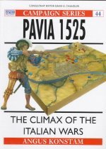 Pavia 1525: The Climax of the Italian Wars (Paperback)