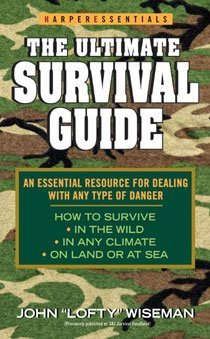 The Ultimate Survival Guide (Mass Market Paperback)