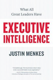 Executive Intelligence: What All Great Leaders Have (Paperback)