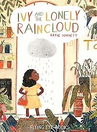 Ivy and the Lonely Raincloud (Hardcover)