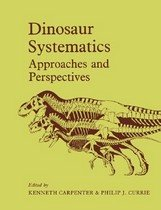 Dinosaur Systematics: Approaches and Perspectives (Paperback)