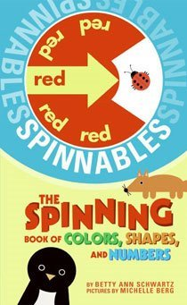The Spinning Book of Colors, Shapes, And Numbers (Hardcover)