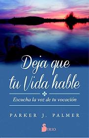 "<font title=""Deja que tu vida hable / Let Your Life Speak (Paperback) - Spanish Edition"">Deja que tu vida hable / Let Your Life S...</font>"