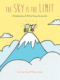 """<font title=""""The Sky Is the Limit: A Celebration of All the Things You Can Do (HardCover)"""">The Sky Is the Limit: A Celebration of A...</font>"""