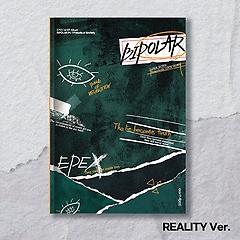 이펙스(EPEX) - Bipolar Pt.1 불안의 서 [1st EP Album][REALITY Ver.]