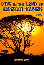 """<font title=""""Love in the Land of Barefoot Soldiers (Hardcover)"""">Love in the Land of Barefoot Soldiers (H...</font>"""
