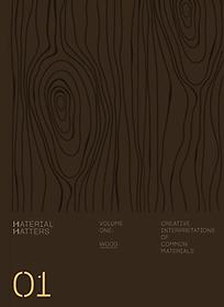 "<font title=""Material Matters: Wood: Creative Interpretations of Common Materials (Paperback)"">Material Matters: Wood: Creative Interpr...</font>"