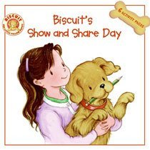 Biscuit's Show and Share Day (Paperback)