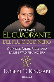 "<font title=""El cuadrante del flujo de dinero/ The Cashflow Quadrant (Paperback) - Spanish Edition"">El cuadrante del flujo de dinero/ The Ca...</font>"