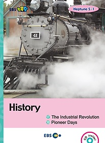 "<font title=""[EBS 초등영어] EBS 초목달 History 1. The Industrial Revolution 2. Pioneer Days - Neptune 5-1"">[EBS 초등영어] EBS 초목달 History 1. The...</font>"