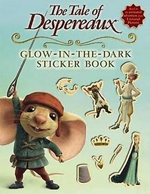 "<font title=""The Tale of Despereaux: Glow-In-The-Dark Sticker Book (Paperback/ Movie Tie-In Edition)"">The Tale of Despereaux: Glow-In-The-Dark...</font>"