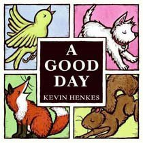 A Good Day (Hardcover/ Picture/Wordless)