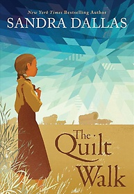 """<font title=""""The Quilt Walk (School and Library Binding)"""">The Quilt Walk (School and Library Bindi...</font>"""