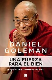 """<font title=""""Una fuerza para el bien/ A Force for Good: The Dalai Lama"""