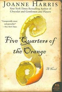 Five Quarters of the Orange (Paperback)