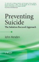 """<font title=""""Preventing Suicide: The Solution Focused Approach (Hardcover) """">Preventing Suicide: The Solution Focused...</font>"""