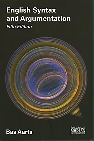 English Syntax and Argumentation (Paperback / 5th Ed.)