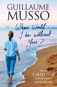 """<font title=""""Where Would I Be Without You? (Paperback)"""">Where Would I Be Without You? (Paperback...</font>"""