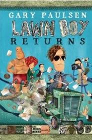 Lawn Boy Returns (Paperback)