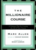 """<font title=""""The Millionaire Course: A Visionary Plan for Living the Life of Your Dreams (Paperback) """">The Millionaire Course: A Visionary Plan...</font>"""