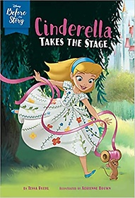"""<font title=""""Disney Before the Story: Cinderella Takes the Stage (Paperback)"""">Disney Before the Story: Cinderella Take...</font>"""
