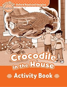 """<font title=""""Oxford Read and Imagine, Beginner: Crocodile in the House - Activity Book (Paperback)"""">Oxford Read and Imagine, Beginner: Croco...</font>"""