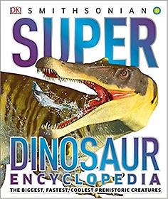 Super Dinosaur Encyclopedia (Hardcover)
